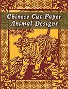 Chinese Cut-Paper Animal Designs.
