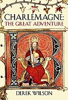 Charlemagne : barbarian & emperor