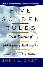 Five golden rules : great theories of 20th-century mathematics and why they matter