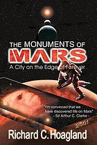The monuments of Mars : a city on the edge of forever