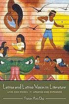 Latina and Latino voices in literature : lives and works