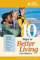 10 steps to better living with diabetes