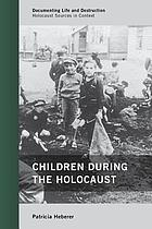 Children during the holocaust.