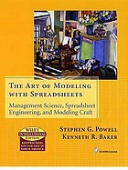 The art of modeling with spreadsheets : management science, spreadsheet engineering, and modeling craft