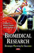Biomedical research : strategic planning for success