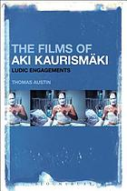 The films of Aki Kaurismäki : ludic engagements