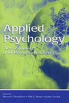 Applied psychology : new frontiers and rewarding careers
