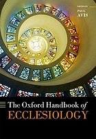 The Oxford handbook of ecclesiology