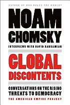 Global discontents : conversations on the rising threats to democracy