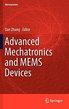 Advanced mechatronics and MEMS devices