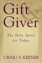 Gift & giver : the Holy Spirit for today