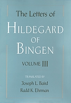 The letters of Hildegard of Bingen. Volume 3