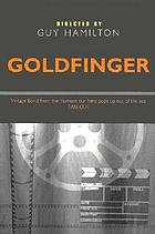 Goldfinger : director, Guy Hamilton
