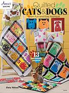 Quilted Cats & Dogs.