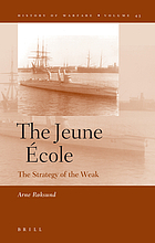 The jeune école : the strategy of the weak