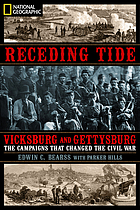 Receding tide : Vicksburg and Gettysburg : the battles that changed the Civil War