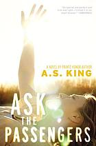 Ask the passengers : a novel