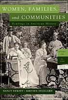 Women, families, and communities : readings in American history