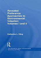 Revealed preference approaches to environmental valuation. Volumes I and II
