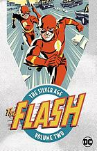 The Flash, the Silver Age. Volume two