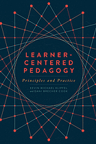 Learner-centered pedagogy : principles and practice