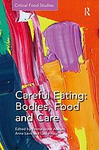 Careful eating : bodies, food and care