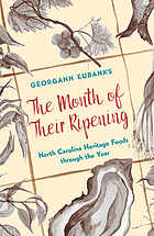 The month of their ripening : North Carolina heritage foods through the year