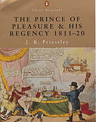The prince of pleasure and his regency 1811-20