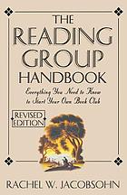 The reading group handbook : everything you need to know to start your own book club