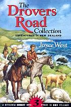 The Drovers Road collection : adventures in New Zealand