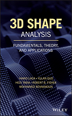 3D shape analysis : fundamentals, theory, and applications