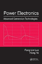 Power electronics : advanced conversion technologies