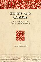 Genesis and cosmos : Basil and Origen on Genesis 1 and cosmology