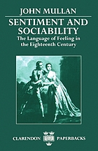 Sentiment and sociability : the language of feeling in the eighteenth century