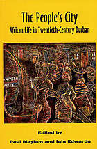 The people's city : African life in twentieth-century Durban