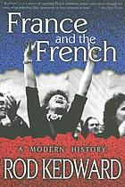 France and the French : a modern history