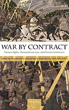 War by contract : human rights, humanitarian law, and private contractors