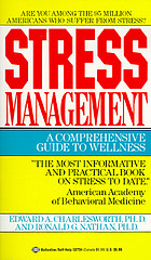 Stress management : a comprehensive guide to wellness