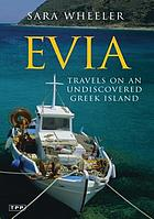 Evia : travels on an undiscovered Greek island