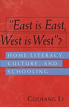 East is east, west is west? : home literacy, culture, and schooling