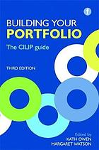 Building your portfolio : the CILIP guide.