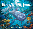 Dance, dolphin, dance : a California ocean adventure