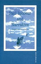 Paul Ricoeur and narrative : context and contestation