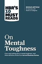 HBR's 10 must reads on mental toughness.