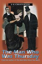 The man who was Thursday : a nightmare