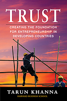 Trust : creating the foundation for entrepreneurship in developing countries