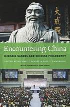 Encountering China : Michael Sandel and Chinese philosophy
