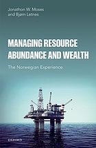 Managing resource abundance and wealth. The Norwegian experience
