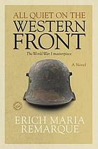 All Quiet on the Western Front : a Novel.