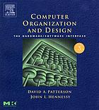 Computer organization and design : the hardware/software interface